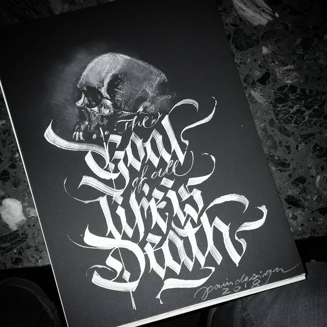 The Goal Of All Life Is Death Calligraphy Calligraphymasters