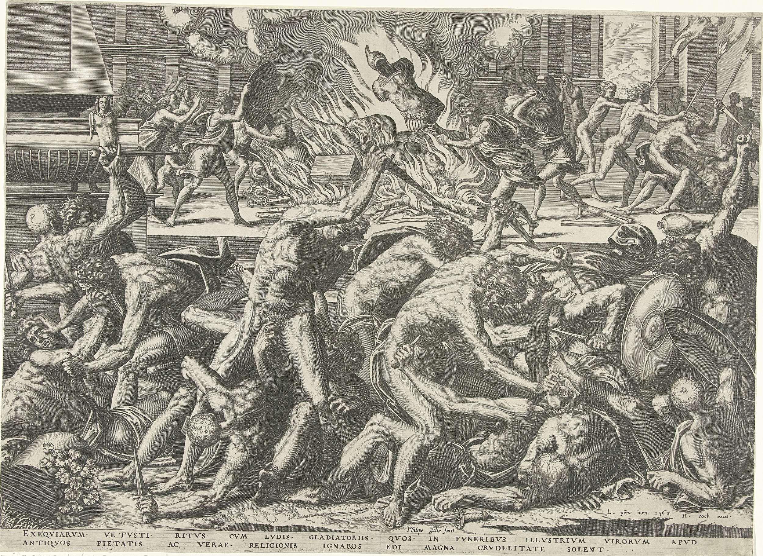Philips Galle   Gevecht van gladiatoren, Philips Galle, Hieronymus Cock, 1562   Naakte gladiatoren vechten tot de dood. In de achtergrond wordt een gestorven gladiator ritueel verbrand. Zijn lijk en zijn bezittingen worden op een brandstapel gegooid. De prent heeft een Latijns onderschrift.