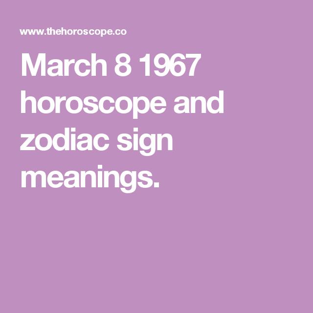march 8 horoscope traits
