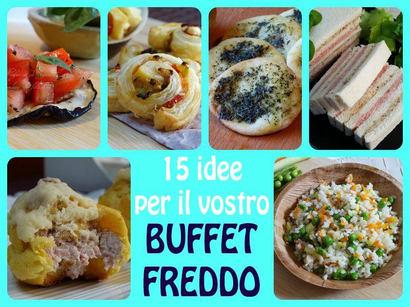 Buffet freddo 15 ricette da preparare in anticipo buffet - Secondi piatti da cucinare in anticipo ...
