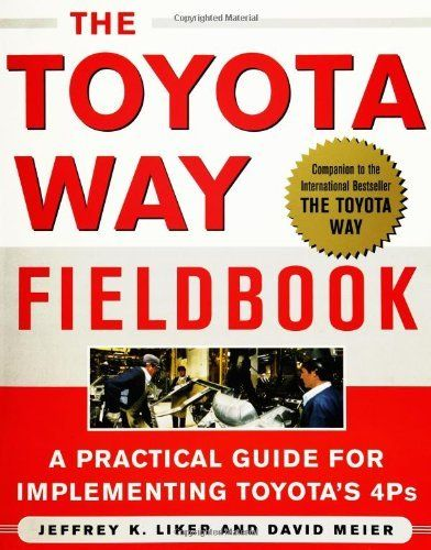 The Toyota Way Fieldbook by Jeffrey  Liker. $16.55. Author: David Meier. Publication: September 28, 2005. Edition - 1. Publisher: McGraw-Hill; 1 edition (September 28, 2005)
