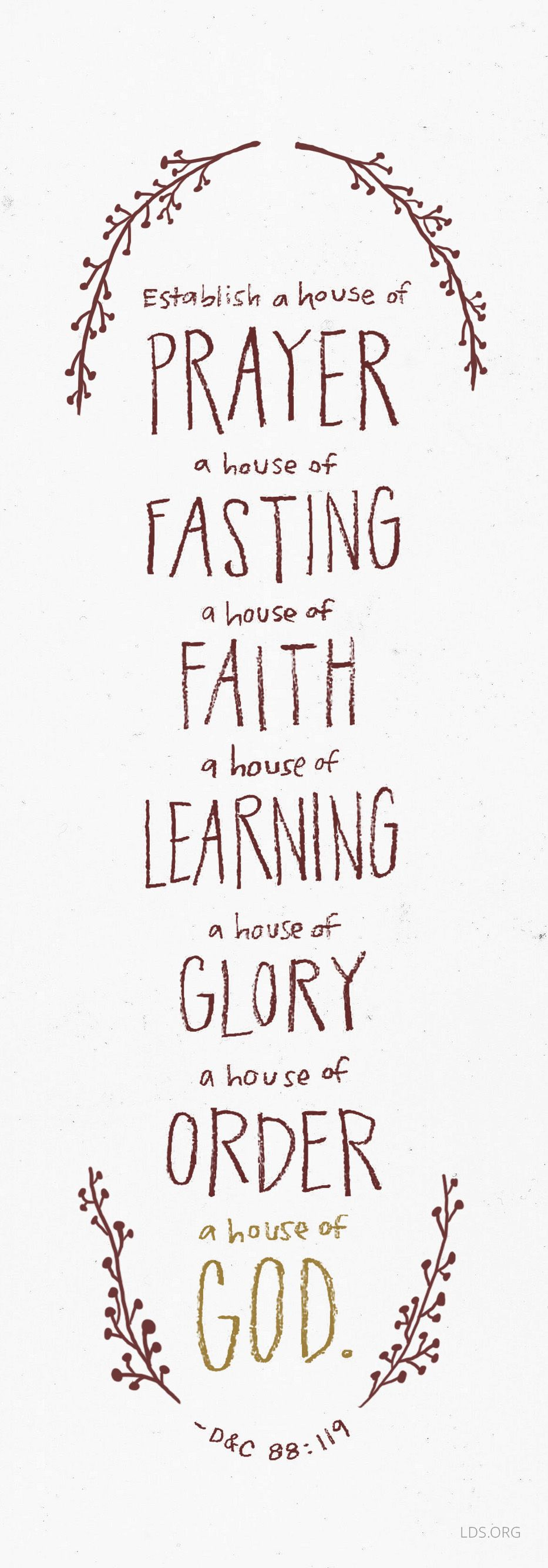 Establish A House Of Prayer A House Of Fasting A House Of Faith A