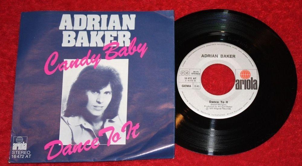 "ADRIAN BAKER - Candy Baby + Dance to it - Vinyl 7"" Single - Ariola"