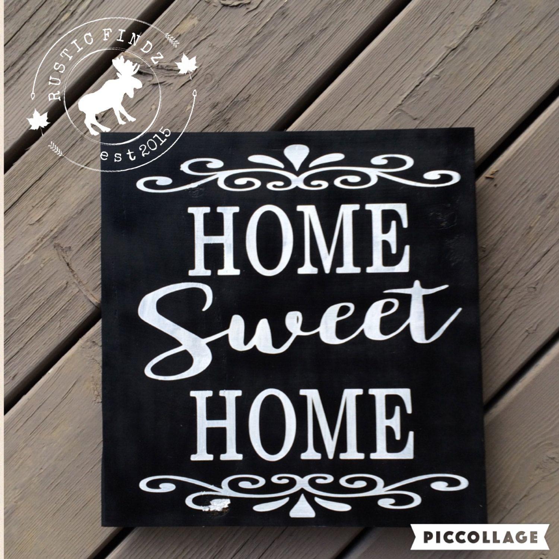 Home Sweet Wood Sign By Rusticfindz On Etsy Custom Signspainted Signssweet Homecanada