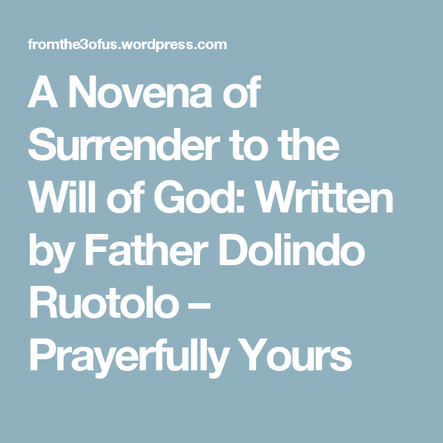 photograph relating to Surrender Novena Printable known as A Novena of Surrender towards the Will of God: Prepared via Dad