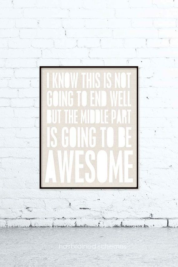 Hey, I found this really awesome Etsy listing at https://www.etsy.com/listing/157560665/awesome-typographic-print-funny