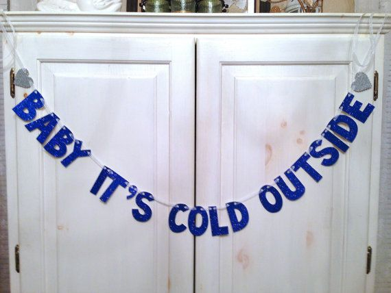 Baby It's Cold Outside Banner or Photo Prop by Hawthorne Ave. on Etsy