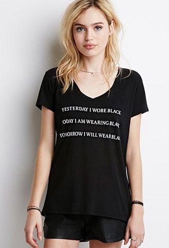 1359f833755aa Yesterday I Wore Black Today I'm Wearing Black Tomorrow I Will Wear ...