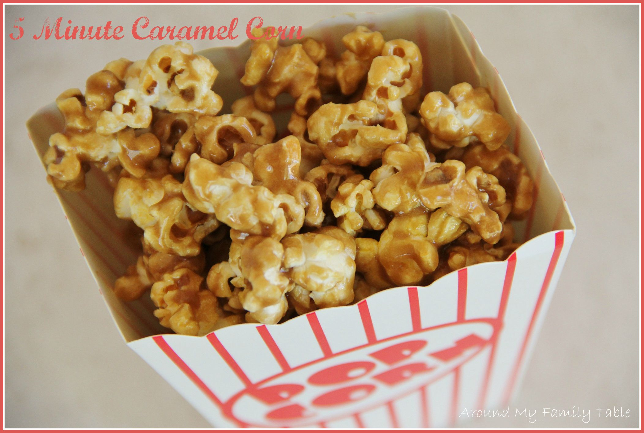 5 Minute Caramel Corn Recipe Caramel Corn Popcorn Recipes Caramel Popcorn Recipes