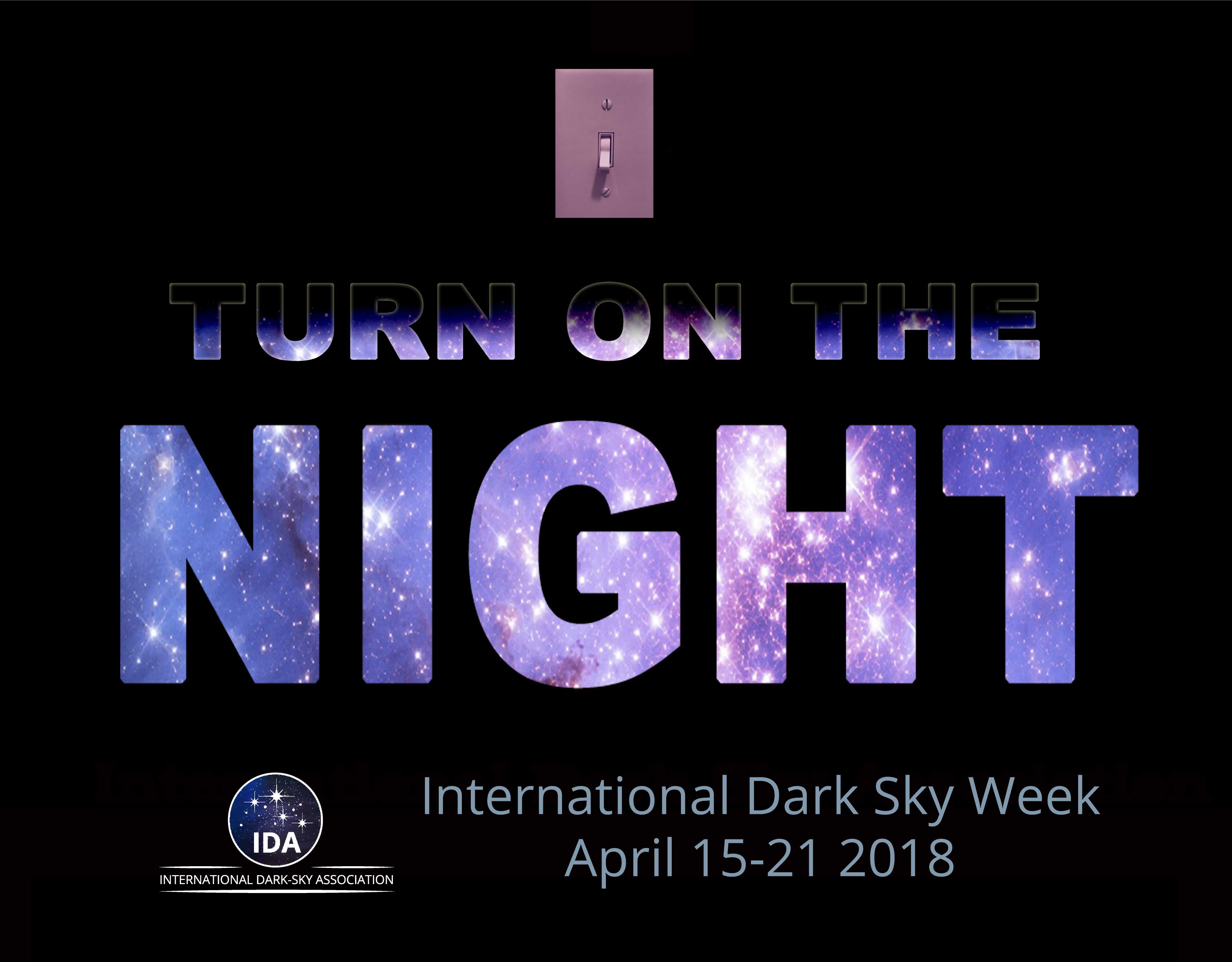 Join The International Dark Sky Association For Seven Days Of Celebration Learning And Action Created In 2003 By H Dark Skies Stargazing High School Students