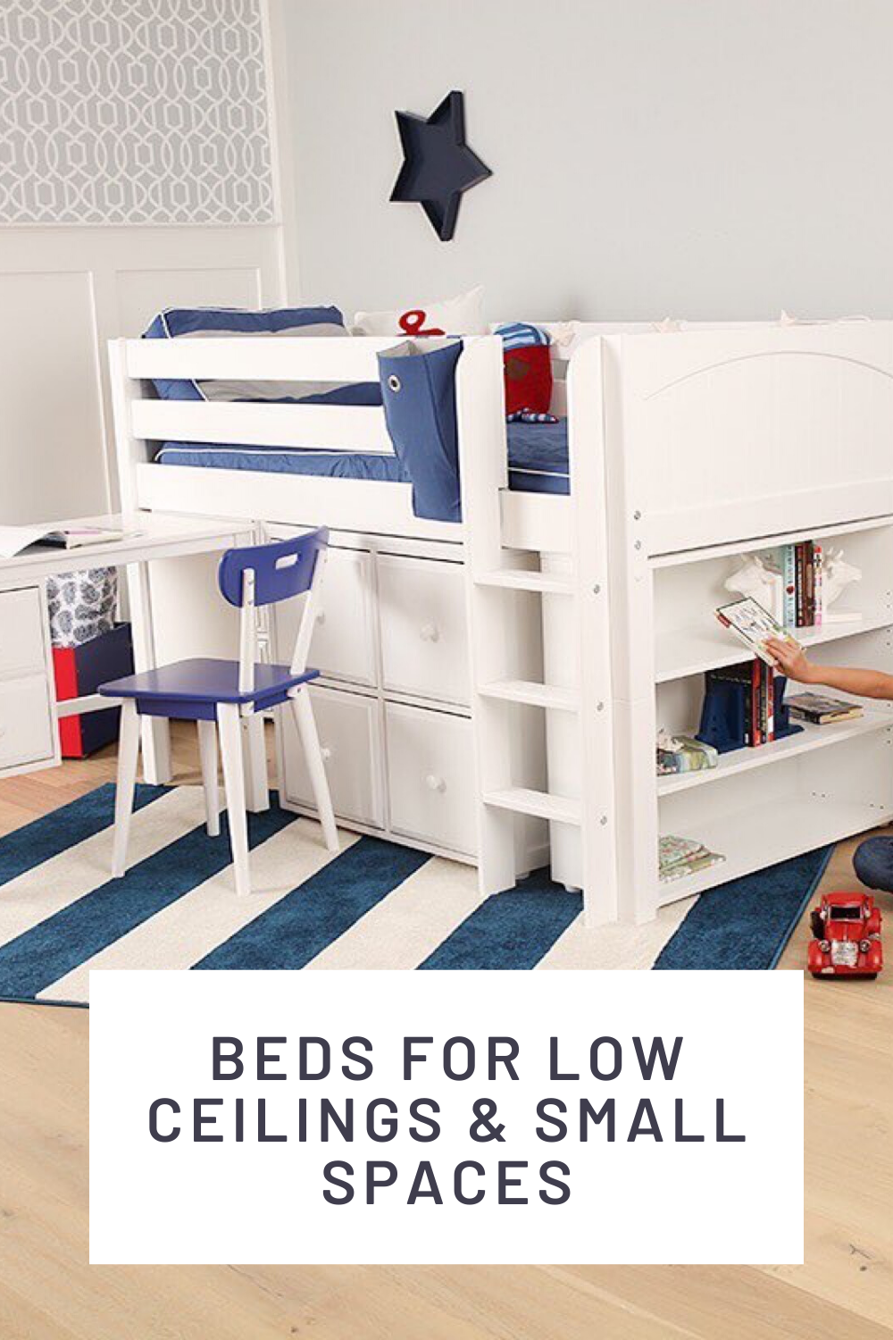Low Ceilings Small Spaces Low Loft Beds Loft Bed Kid Beds