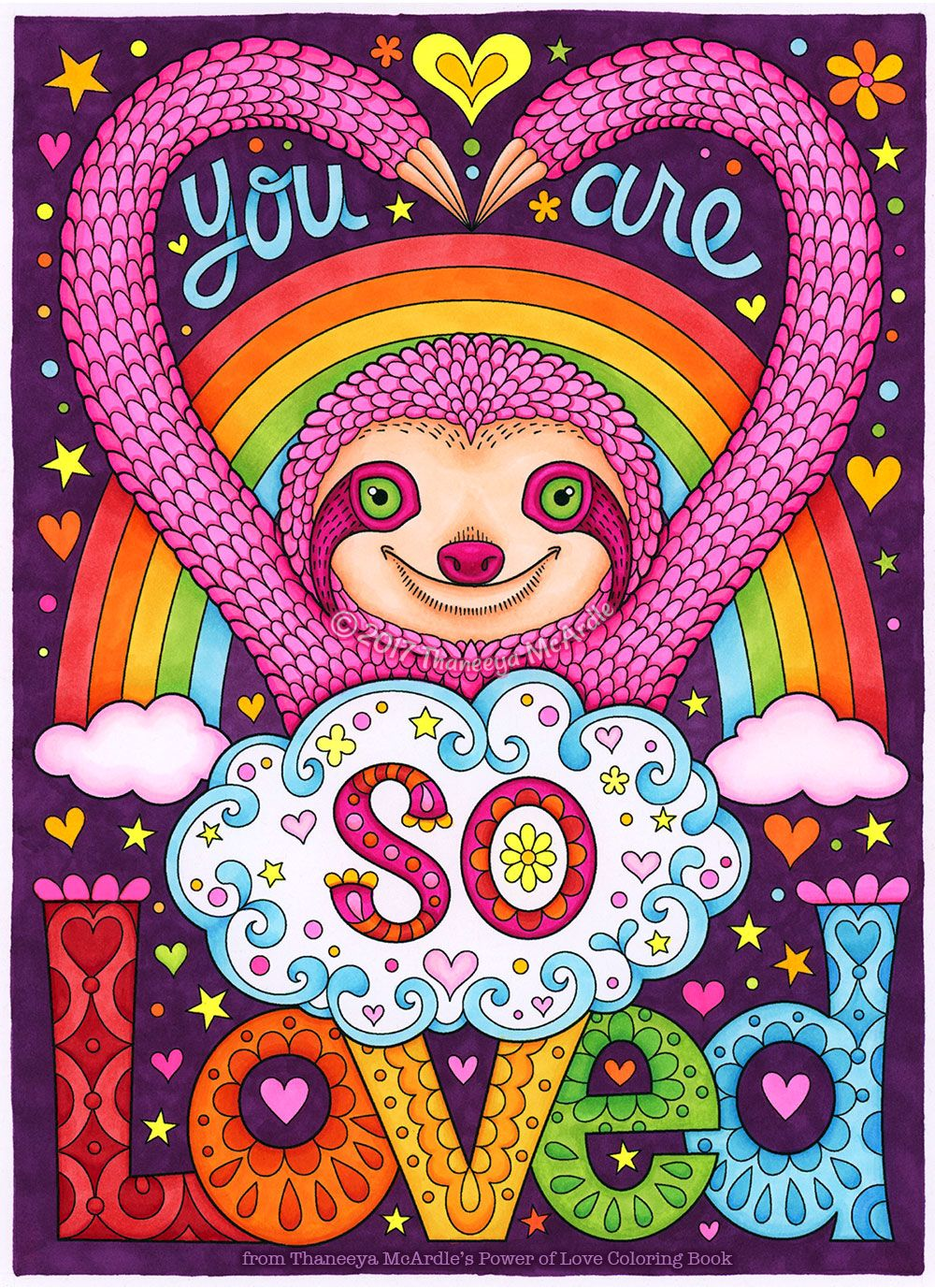 You Are So Loved Rainbow Sloth Coloring Page From Thaneeya McArdles Power Of Love