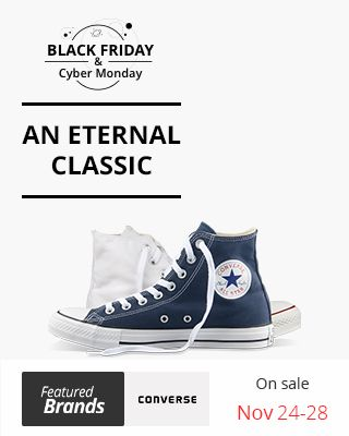 39cdb8ed0940f9   Black  Friday    Cyber  Monday -  Featured  Brands   Converse - An Eternal  Classic  Welcome to the Converse century! On sale Nov 24-28. Save more with  ...