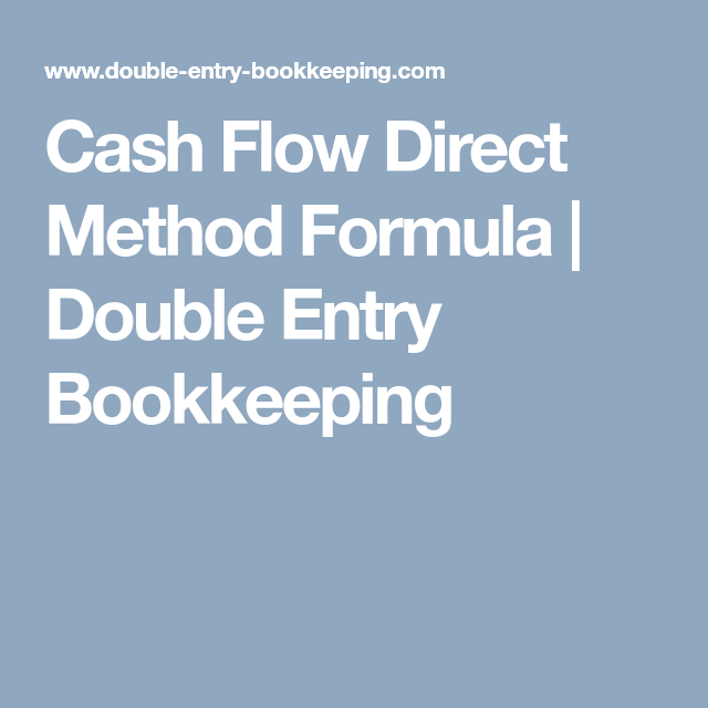 Cash Flow Direct Method Formula  Double Entry Bookkeeping