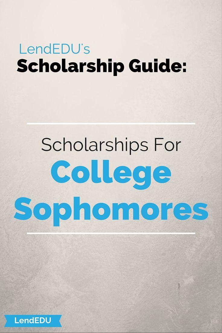 Scholarships For College >> Scholarships For College Sophomores Scholarships Pinterest