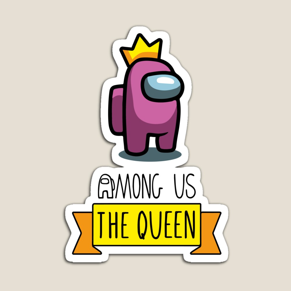 Among Us The Queen Game Character Kinda Sus Impostor By Dizlarka Redbubble Game Character Character Game Character Design
