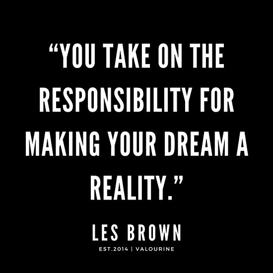 31   | Les Brown Quotes Series  | 190625 Poster by QuotesGalore