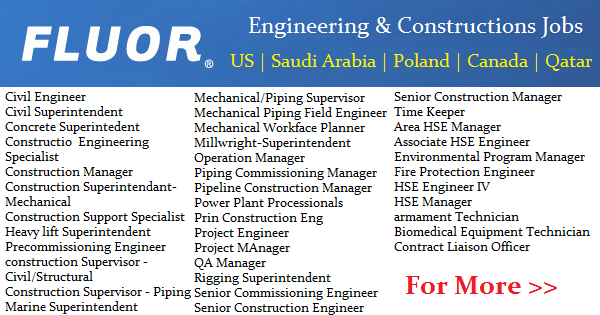 Latest Jobs Fluor Recruiting Now 2017 Ksa Qatar India Kuwait