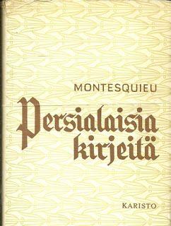 Ota lukuun: Montesquieun Persialaisia kirjeitä