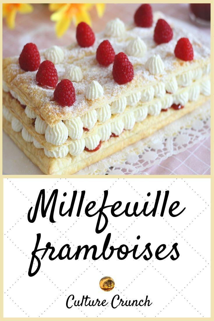 MILLEFEUILLE FRAMBOISES : la recette facile
