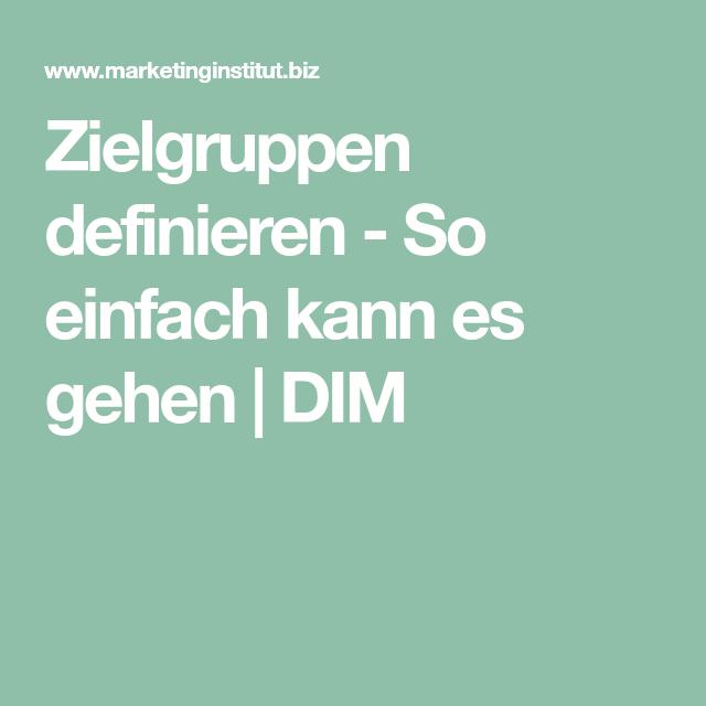 Zielgruppen definieren - So einfach kann es gehen | DIM | Technik ...