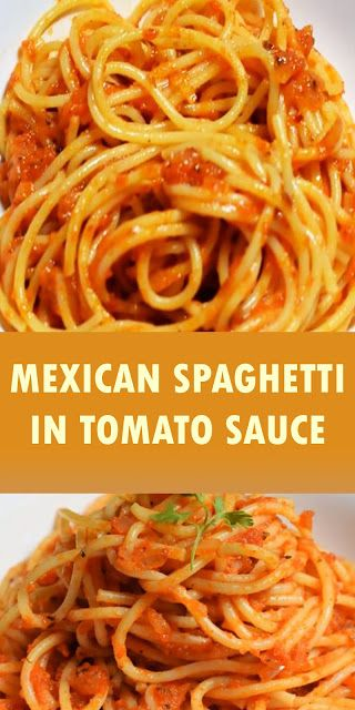 THE BEST MEXICAN SPAGHETTI SPAGHETTI IN TOMATO SAUCE