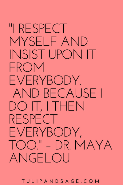 28 Maya Angelou Quotes About Self Love Self Love Quotes Best