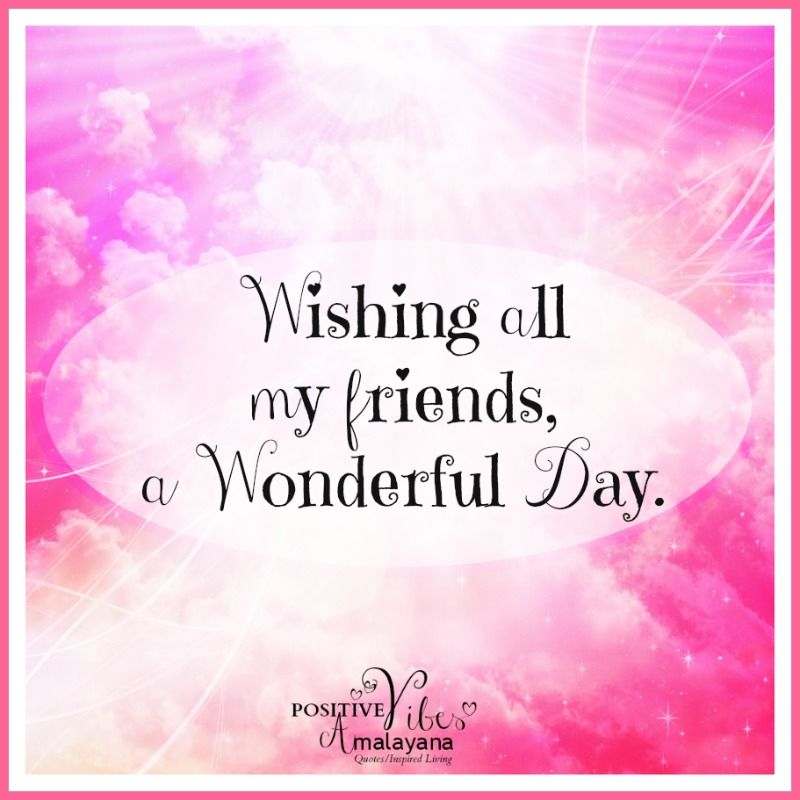 Happy Tuesday ! Wishing You A Wonderful Day Filled With #loveandlight Andu2026
