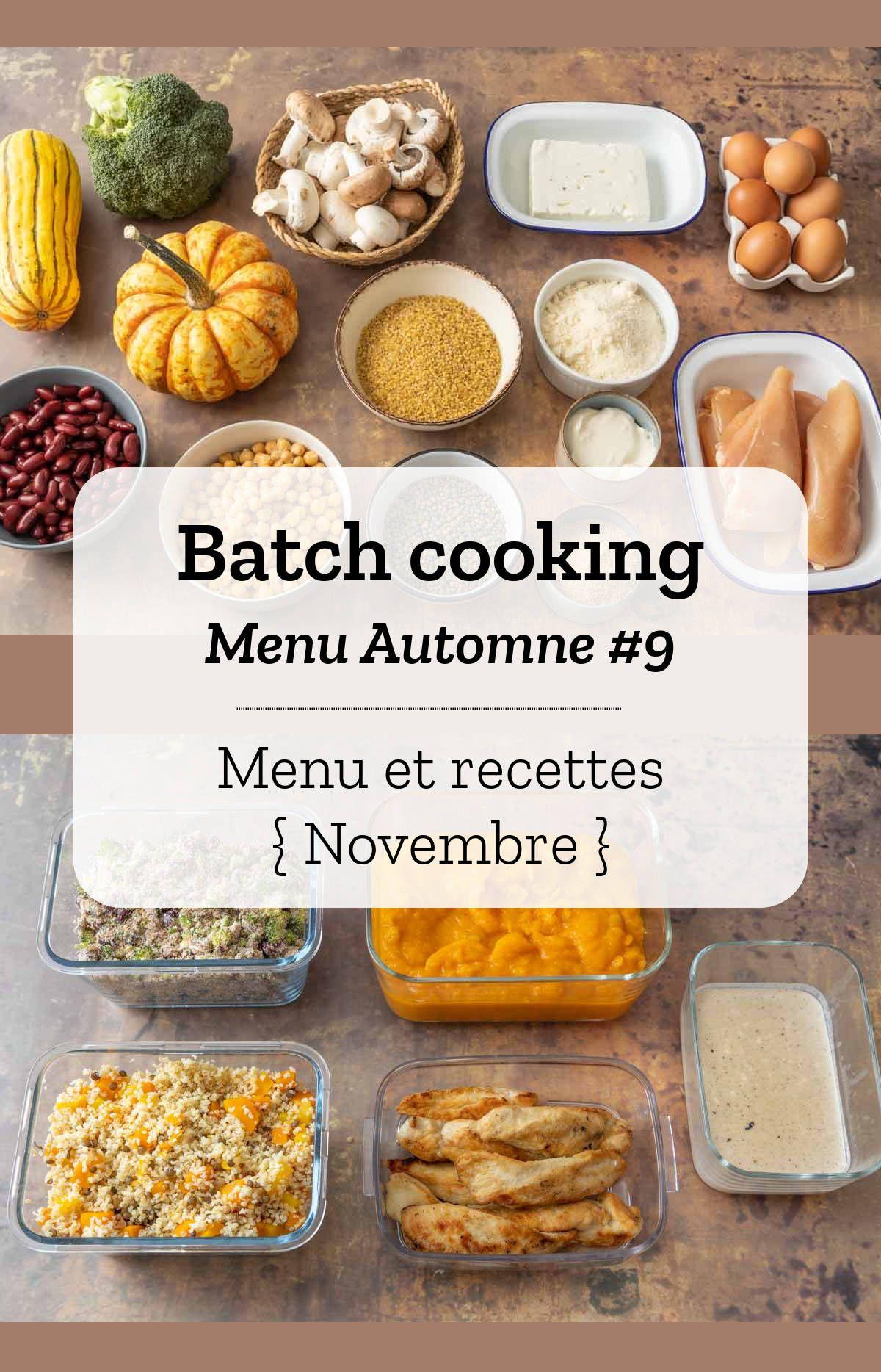Batch cooking Automne #9 #recettenovembre