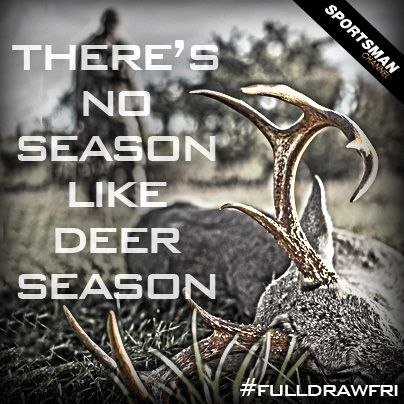 DeerSeason #Hunting #Quote | Hunting and Fishing Quotes ...