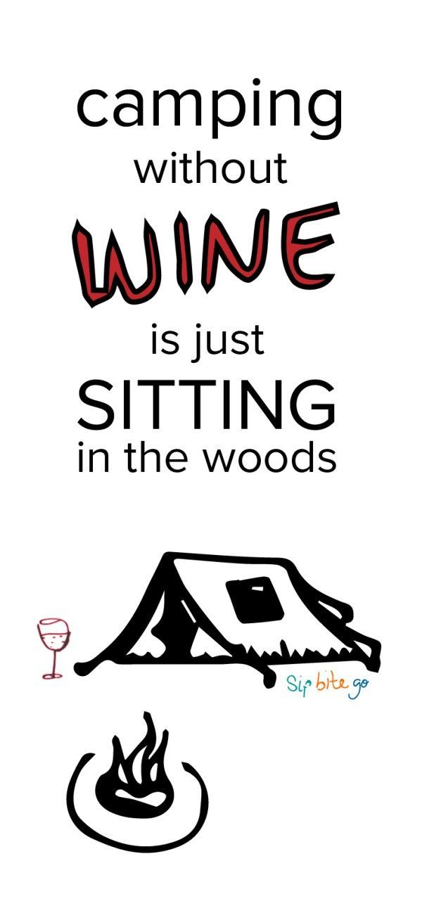 Wine Camping Quotes And Gift Ideas Wine Quotes Funny