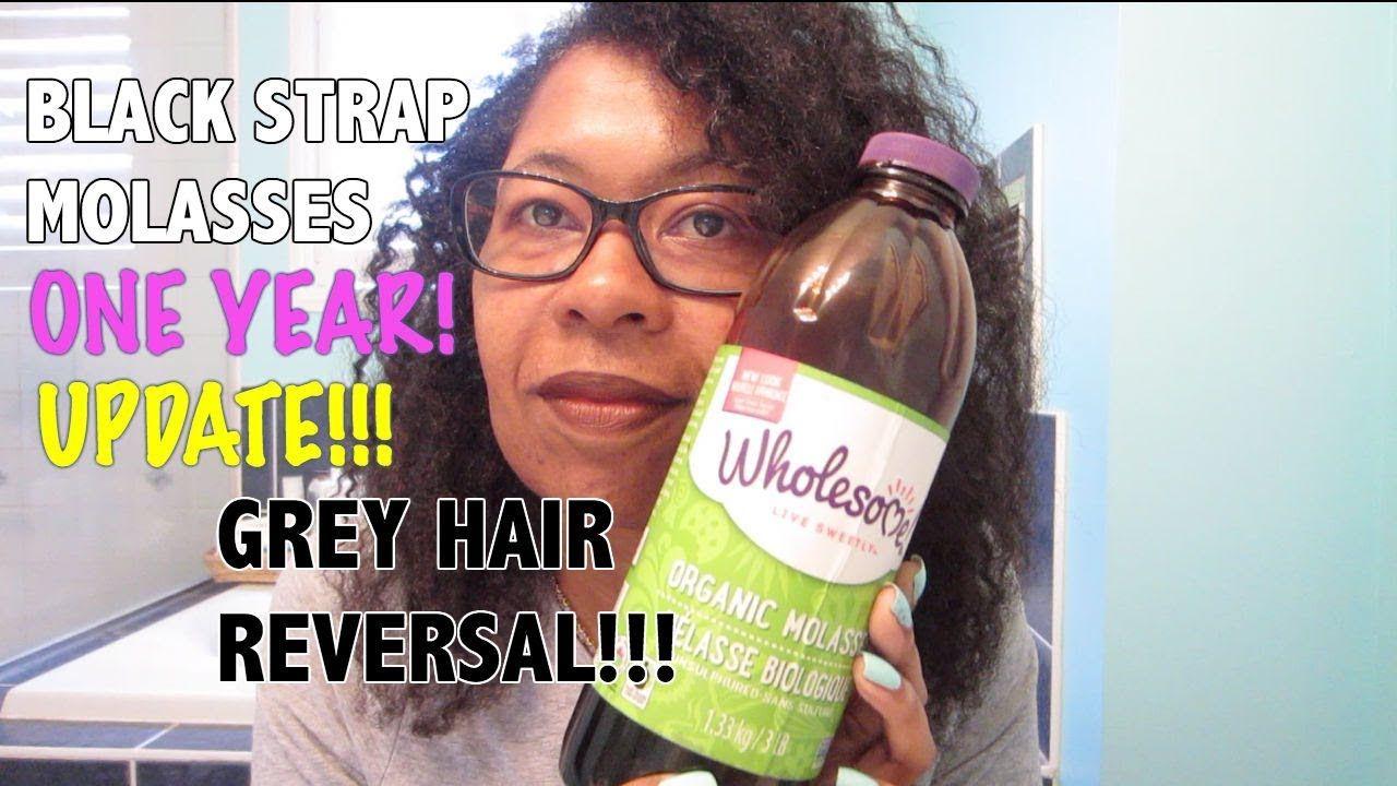 Blackstrap Molasses Grey Hair Reversal 1 Year Update