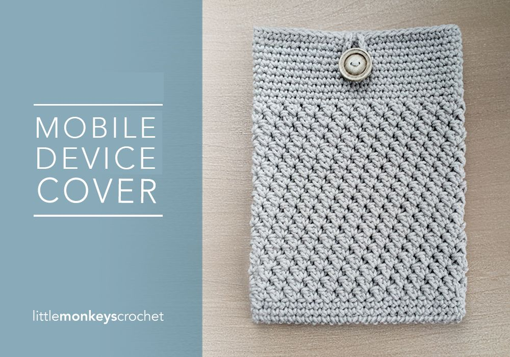 iPad & Tablet Cover | Free Crochet Pattern by Little Monkeys Crochet