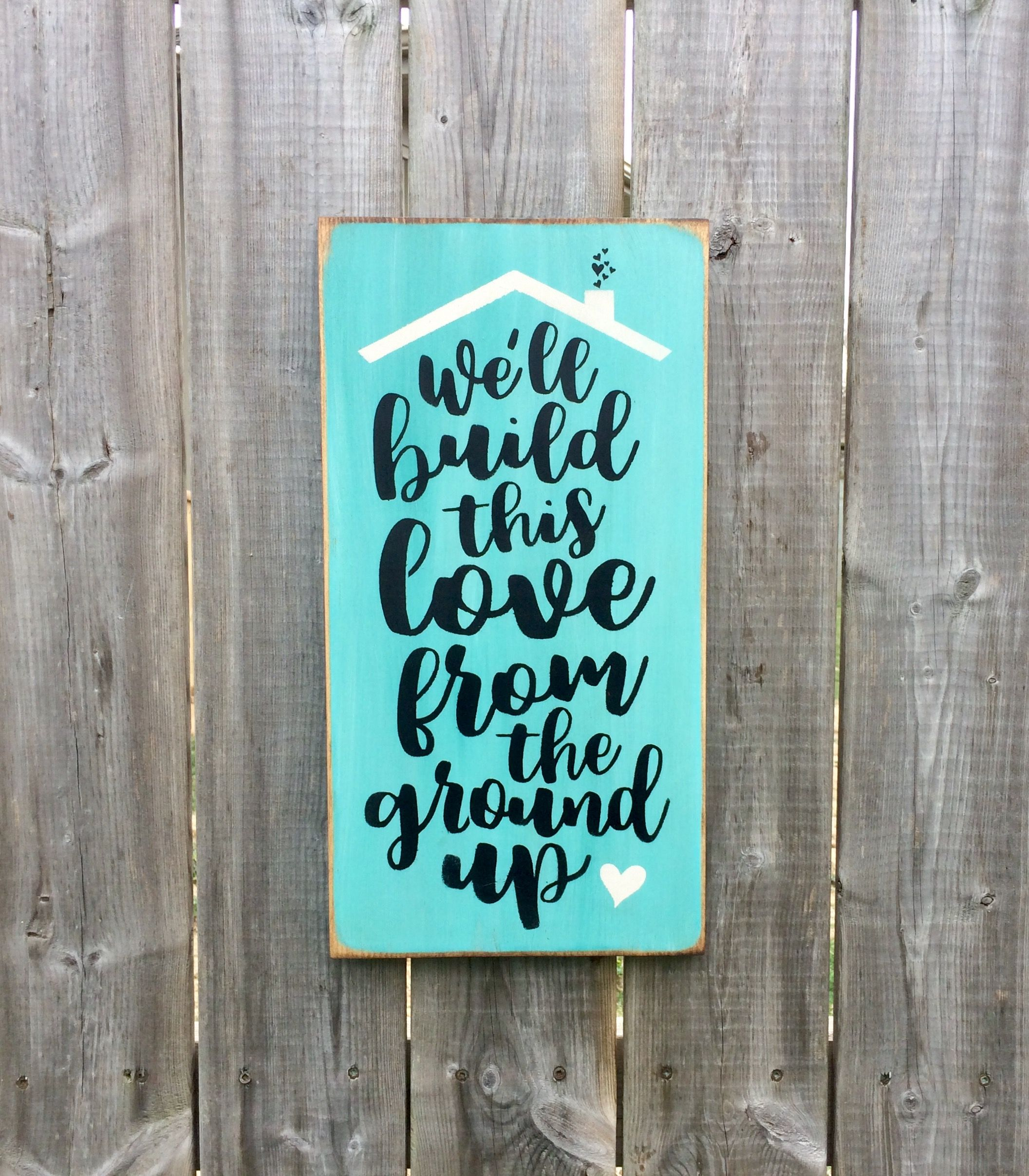 Download We'll build this love from the ground up Made by The ...