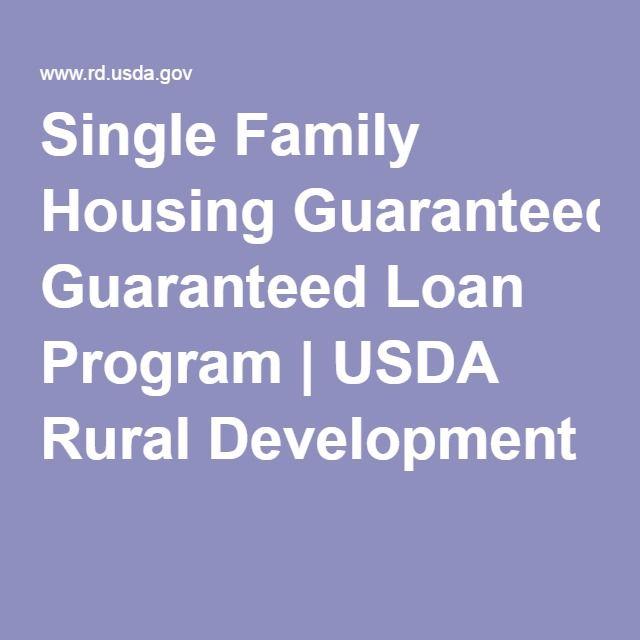 Single Family Housing Guaranteed Loan Program Guaranteed Loan Home Loans Loan
