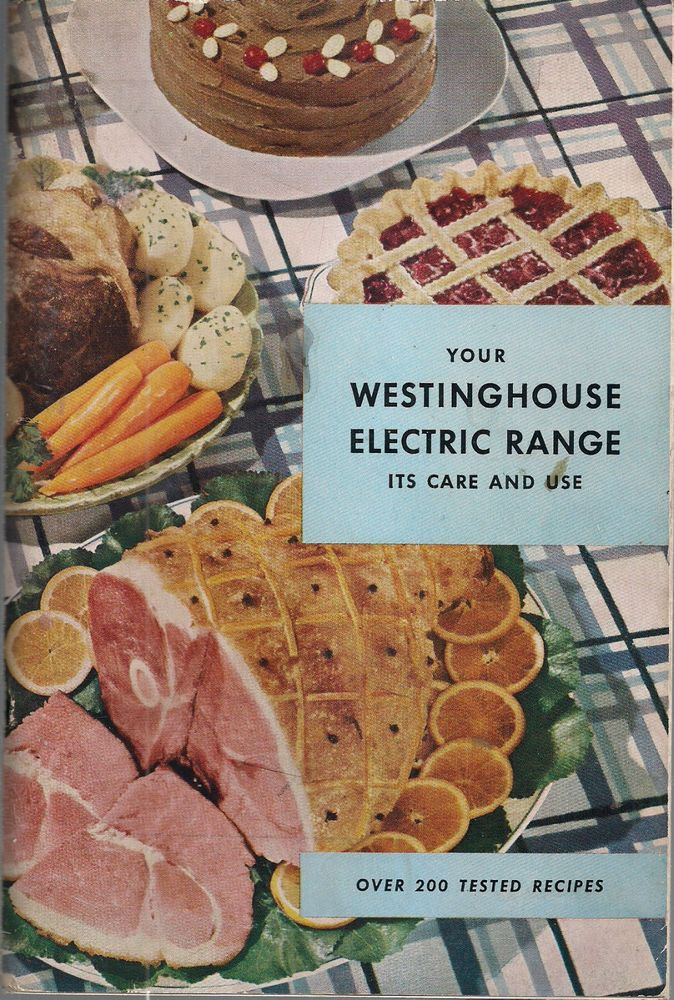 1948 Westinghouse Electric Range Care Use W Over 200 Recipes