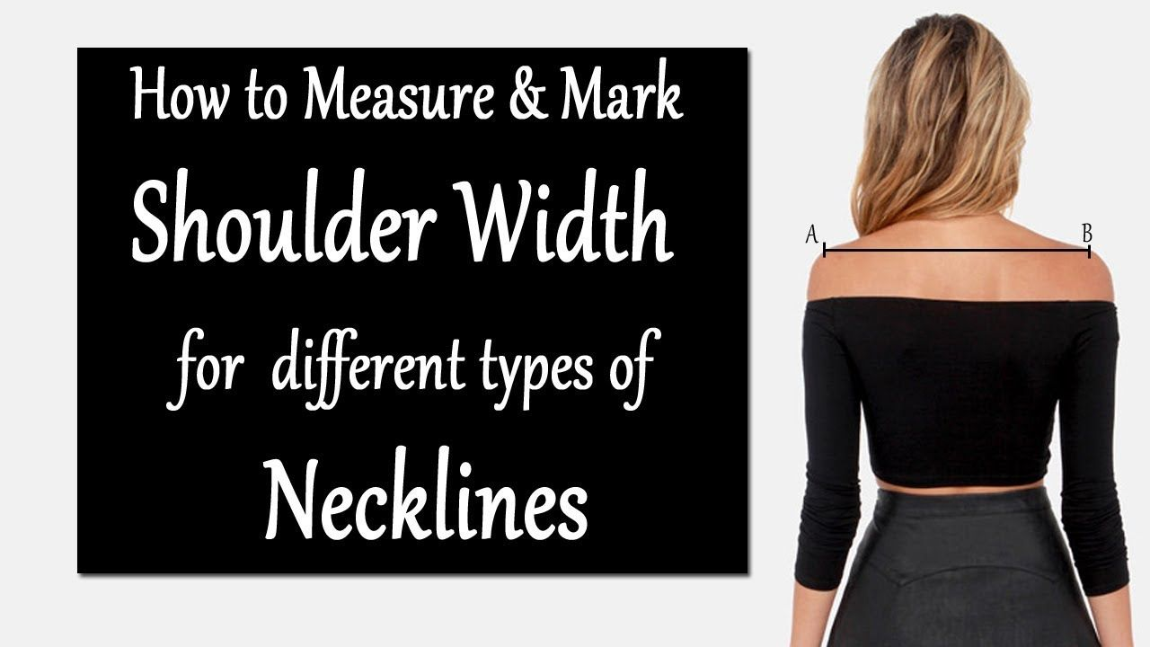 How to Measure & Mark Shoulder Width for Different