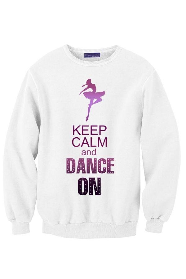 Keep Calm and Dance On Sudaderas 9d21a7c18b3