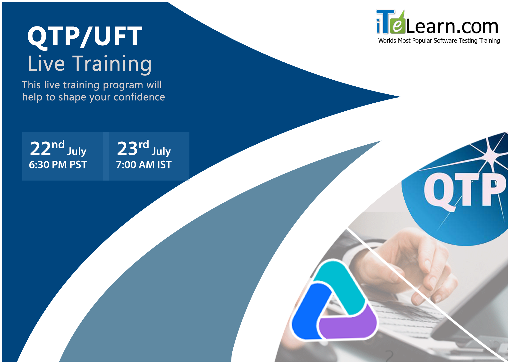 QTP/UFT #LiveTraining -------------------------------- Visit:http://www.itelearn.com/events/qtpuft-live/  #QTP/ #UFT Live Training #FreeOrientationSession will be conducted on 22nd July at 6.30 PM Pacific.For Indian Pricing and Payment details mail us at learn@itelearn.com, or reach us at +91-837-4323-742 (INDIA)