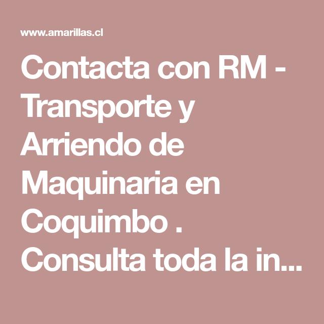 Contacta con RM - Transporte y Arriendo de Maquinaria en Coquimbo ...
