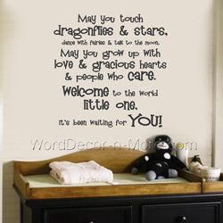May You Touch Dragonflies Stars Dance With Fairies Talk To The Moon Nursery Wall Quotessweet
