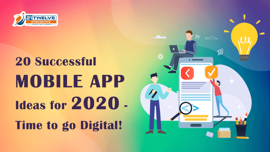 Top 20 Successful Mobile App Ideas For 2020 Time To Go Digital
