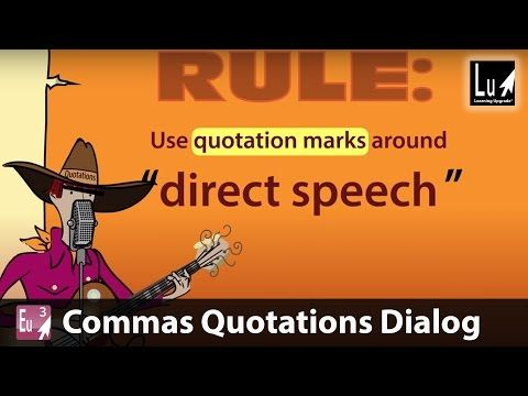 Commas Quotations Dialog Song \u2013 Learn Grammar \u2013 Learning Upgrade