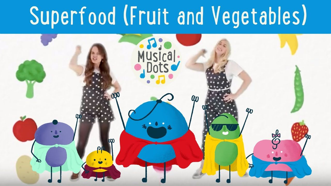 Kids Healthy Eating POP SONG | Superfood (Fruit and Vegetables) | Musical Dots | Quality Kids Music | Superfood fruit, Music for kids, Healthy kids