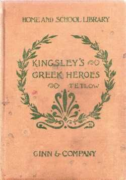 The Heroes Greek Fairy Tales History Text Charles Kingsley 1900 - $20.00 : Vintage Collectibles Sewing Patterns Postcards Aprons Ephemera