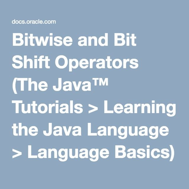 Bitwise And Bit Shift Operators The Java Tutorials Learning