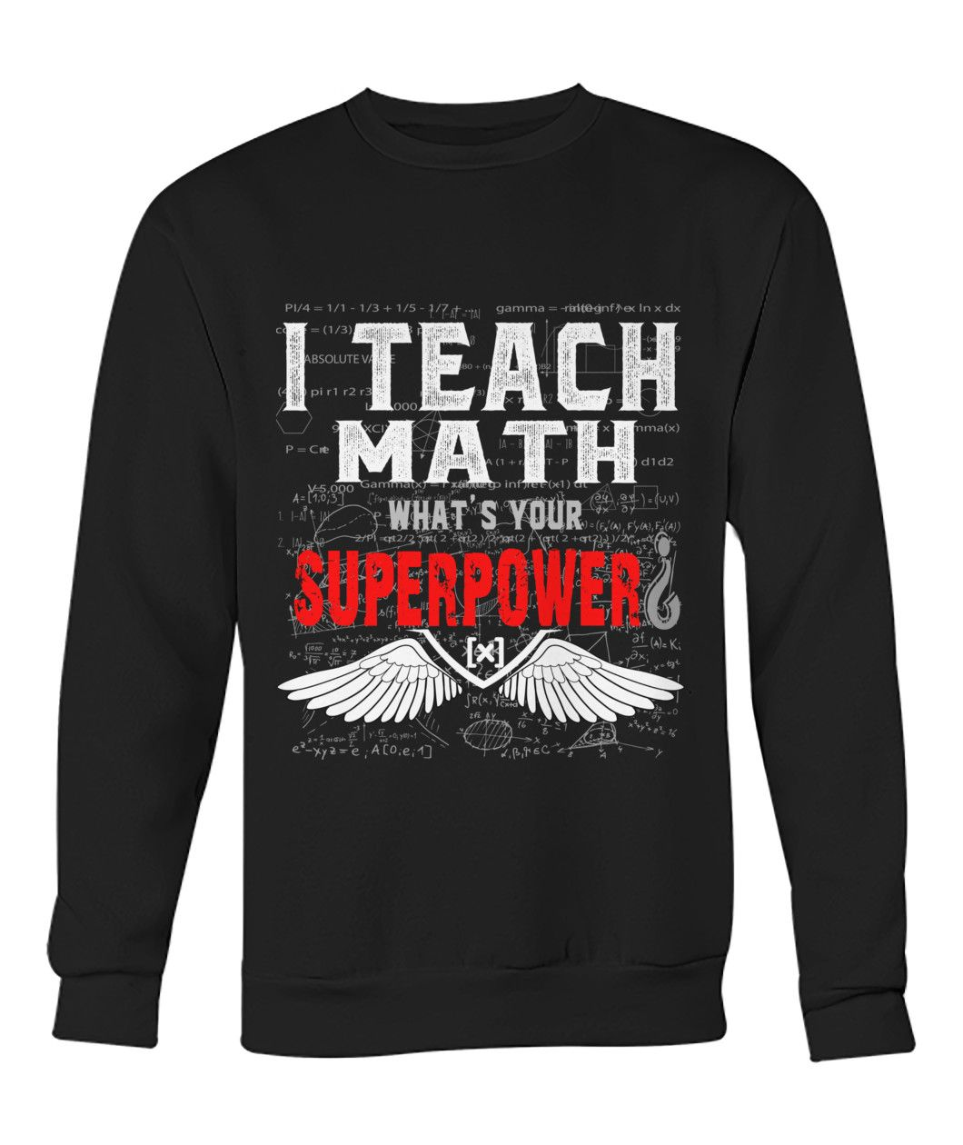 I Teach Math Whats Your Superpower Christmas Sweater