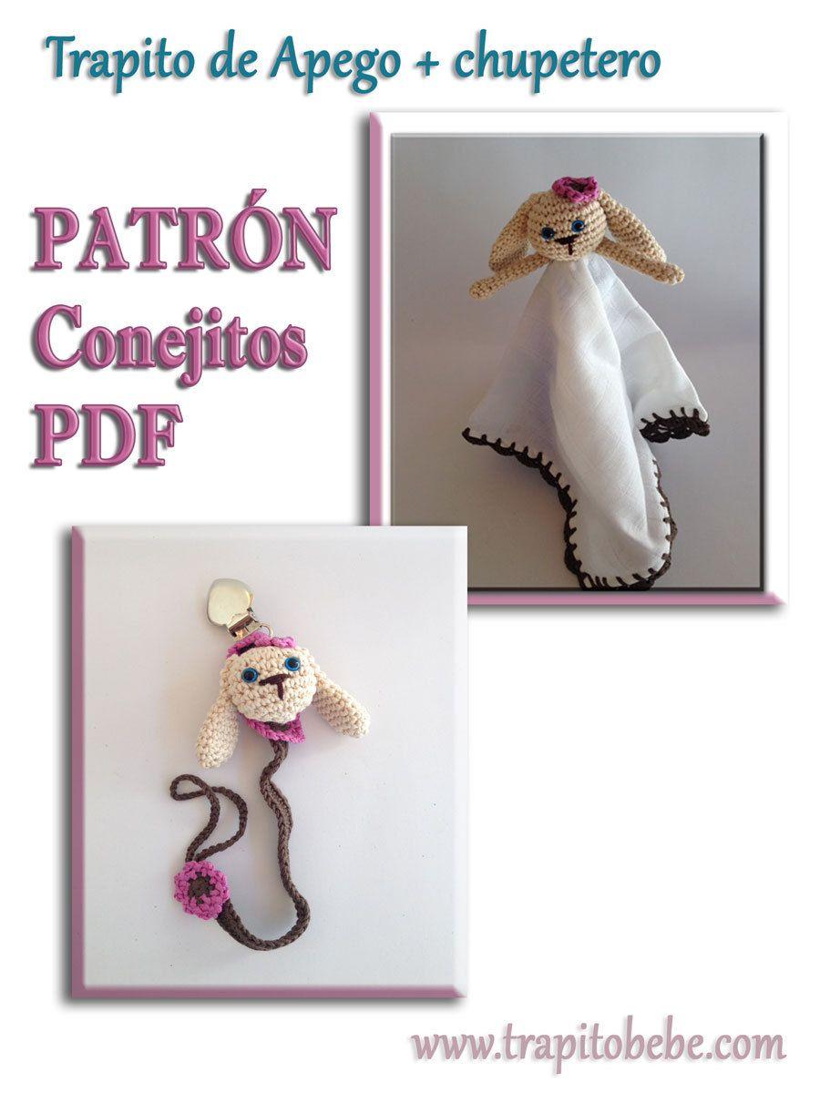 Amigurumi Patron crochet PDF: trapito doudou + chupetero de conejos ...