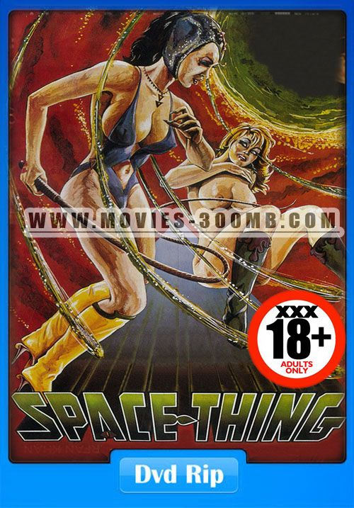 18 Space Thing 1968 Dvdrip 300Mb Adult Movie 300Mb Movie -7297