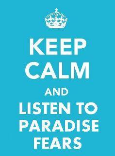 PARADISE FEARS=<3